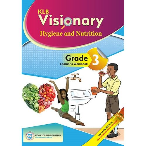KLB Visionary  Hygiene & Nutrition Activities Grade 3 L/B (Approved)