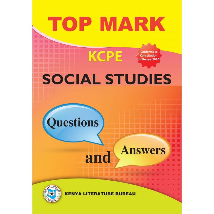 KLB Topmark KCPE Social Studies Q&A [Approved]