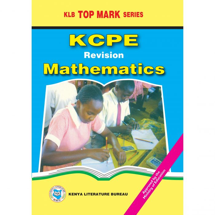 KLB Top Mark KCPE - Revision Mathematics [Approved]