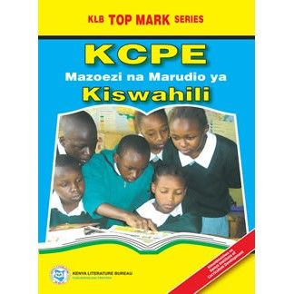 KLB Top Mark KCPE - Revision Kiswahili [Approved]