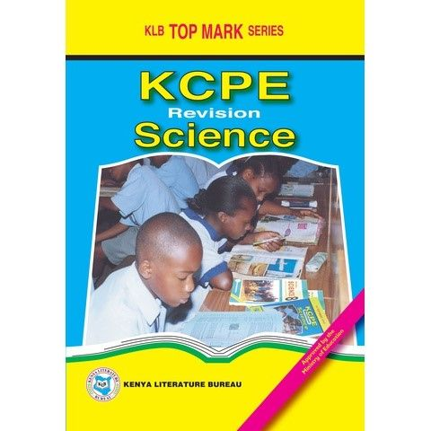 KLB Top Mark KCPE - Revision Science [Approved]