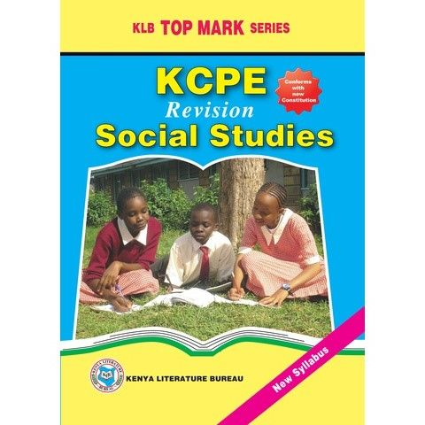 KLB Top Mark KCPE - Revision Social Studies [Approved]