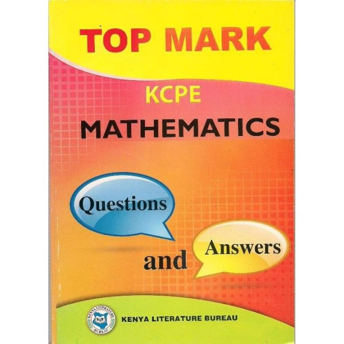 KLB Top Mark KCPE Maths Questions & Answers