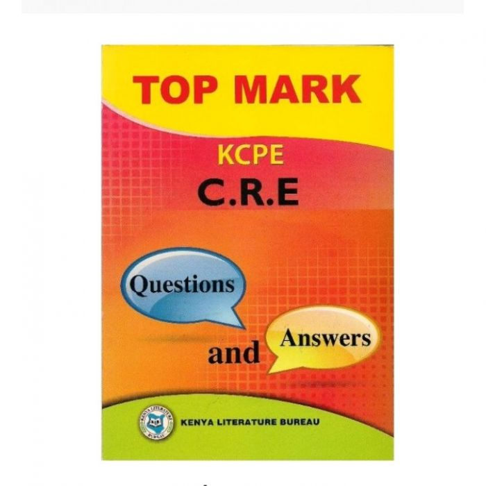 KLB Top Mark KCPE CRE Questions & Answers