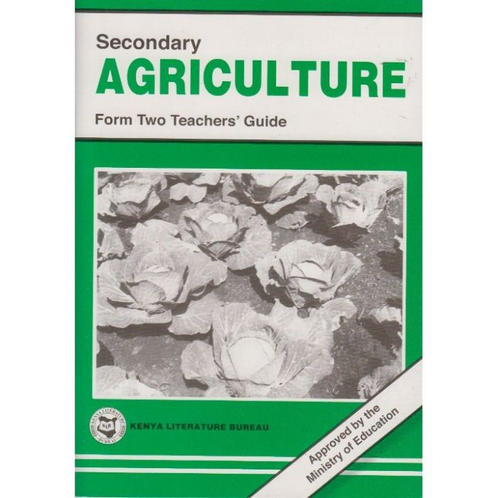 KLB Secondary Agriculture Form 2 T/G [Approved]