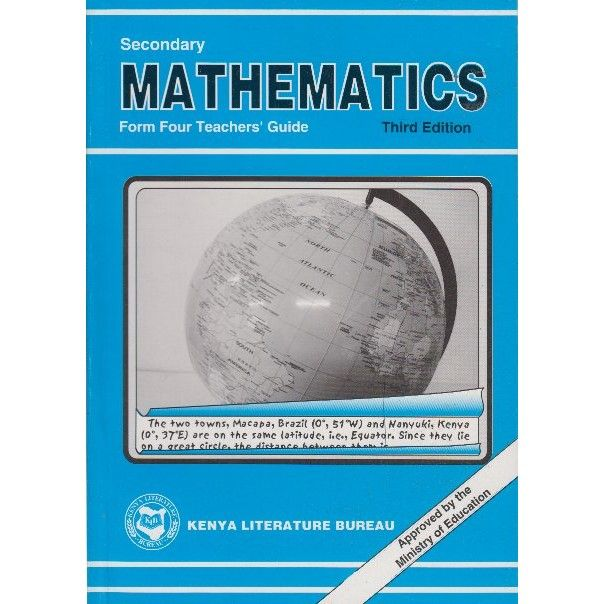 KLB Secondary Maths Form 4 T/G [Approved]