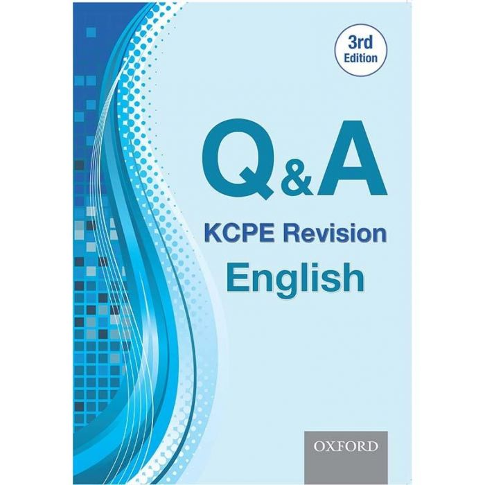 Oxford Q & A: KCPE Revision English, 3rd Edition