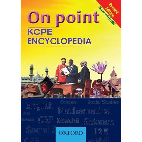 Oxford On Point KCPE Encyclopedia