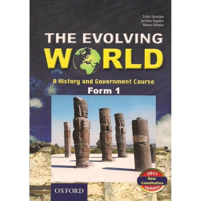 Oxford The Evolving World: A History and Government Course Form 1 Student's Book