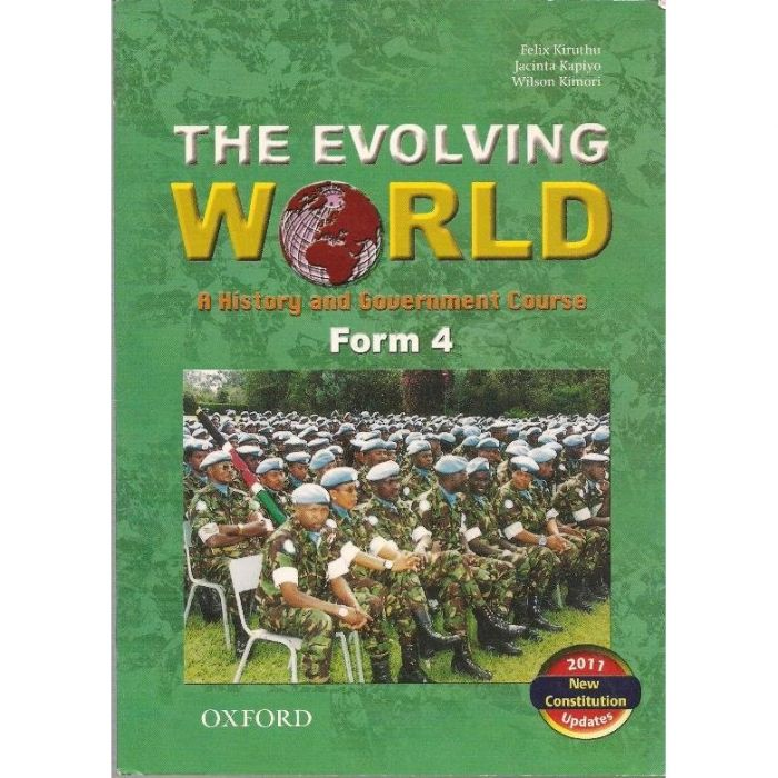 Oxford The Evolving World: A History and Government Course Form 4 Student's Book