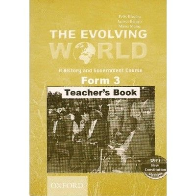 Oxford The Evolving World: A History and Government Course Form 3 Teacher's Book