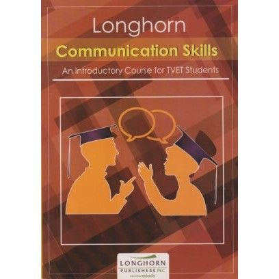 Longhorn Communication Skills: A Course for TVET Students