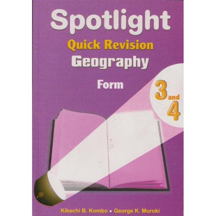 Spotlight Quick Revision Geography Form 3 & 4